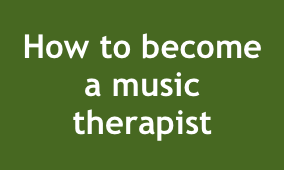 how to become a music therapist